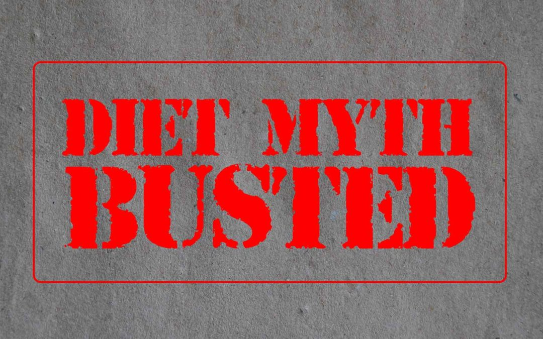 Six Diet Myths Busted